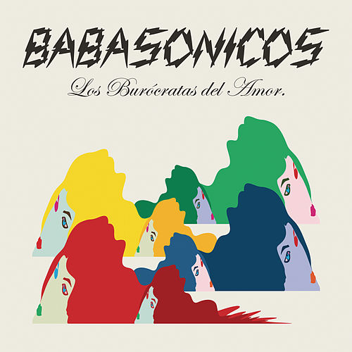 Play & Download Los Burócratas del Amor by Babasónicos | Napster