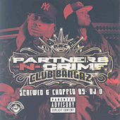 Play & Download Club Bangaz (Screwed) by Partners-N-Crime | Napster