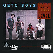 Play & Download Grip It! On That Other Level by Geto Boys | Napster