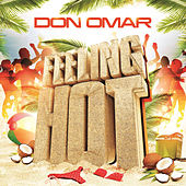 Play & Download Feeling Hot by Don Omar | Napster