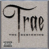 Play & Download The Beginning by Trae | Napster