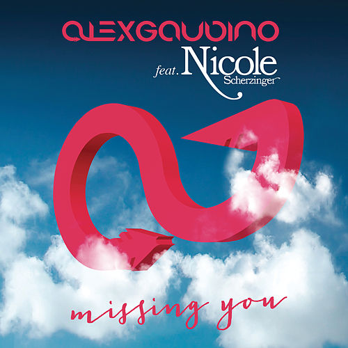 Play & Download Missing You (Remixes) by Alex Gaudino | Napster