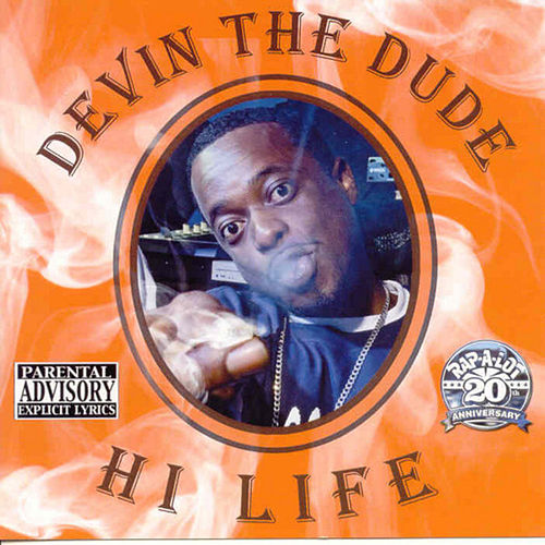 Hi Life by Devin The Dude