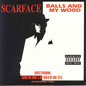 Balls and My Word by Scarface