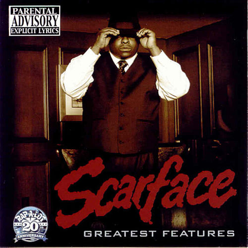 Play & Download Greatest Features by Scarface | Napster