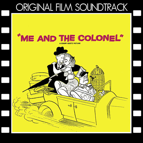 Play & Download Me and the Colonel (Original Film Soundtrack) by George Duning | Napster