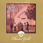 Classic Gold: Take Me Back: Andrae Crouch and the Disciples by Andrae Crouch