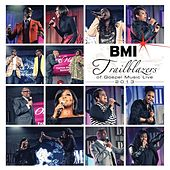 Play & Download BMI Trailblazers of Gospel Music Live 2013 by Various Artists | Napster