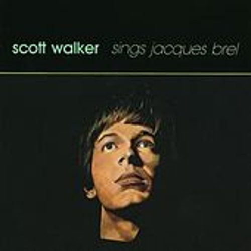 Play & Download Sings Jacques Brel by Scott Walker | Napster