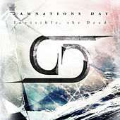 Play & Download Invisible, The Dead by Damnations Day | Napster