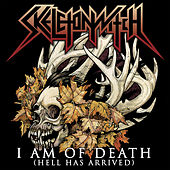 I Am of Death (Hell Has Arrived) by Skeletonwitch