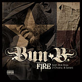 Play & Download Fire Feat: Rick Ross, 2 Chainz, Serani by Bun B | Napster