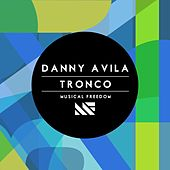 Play & Download Tronco by Danny Avila | Napster