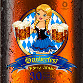 Octoberfest Party Music: 30 Essential Polkas and German Drinking Songs by Various Artists