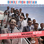 Bundle from Britain - Live at Newport Jazz Festival by Johnny Dankworth