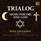 Trialog (Music for the One God) by Various Artists