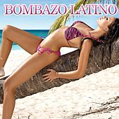 Play & Download Bombazo Latino by Various Artists | Napster