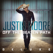 Play & Download Off The Beaten Path by Justin Moore | Napster