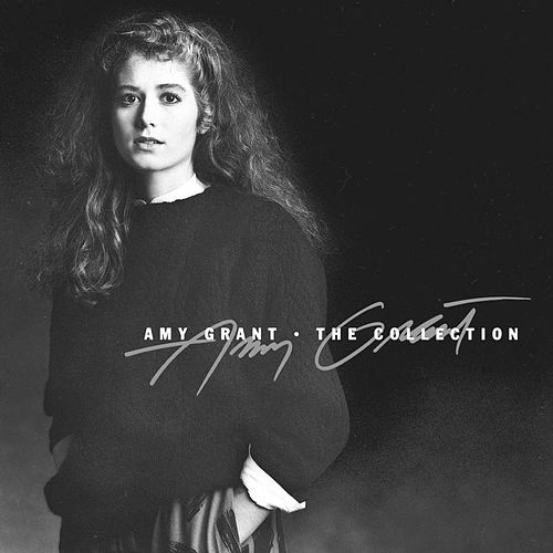 Play & Download The Collection by Amy Grant | Napster
