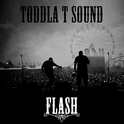 Play & Download Flash by Toddla T | Napster