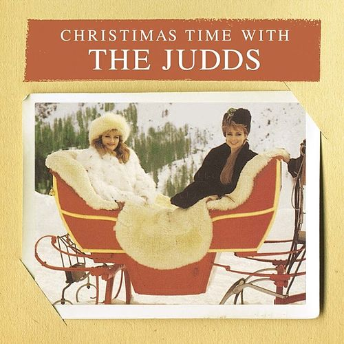 Play & Download Christmas Time With The Judds by The Judds | Napster