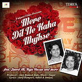 Play & Download Mere Dil Ne Kaha Mujhse by Various Artists | Napster