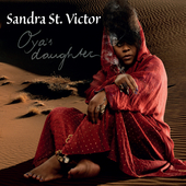 Oya's Daughter by Sandra St. Victor