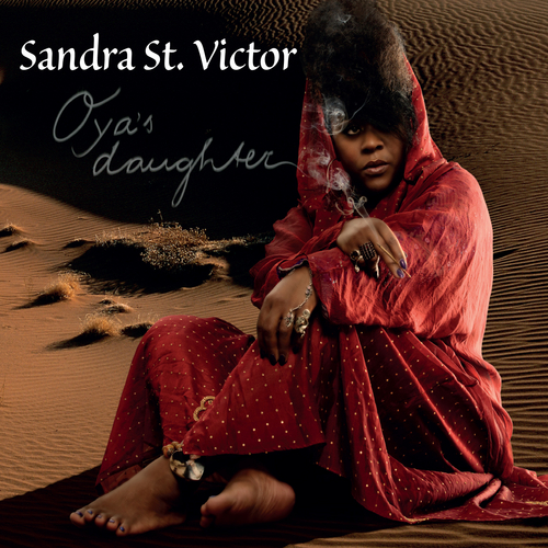 Play & Download Oya's Daughter by Sandra St. Victor | Napster