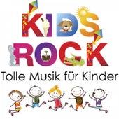 Kids Rock - Tolle Musik für Kinder by Various Artists