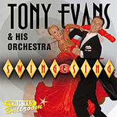Play & Download Swing & Sing by Tony Evans | Napster