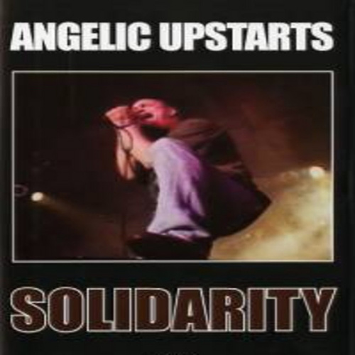 Play & Download Solidarity by Angelic Upstarts | Napster