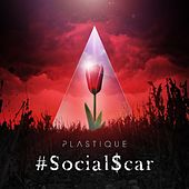 Play & Download #SocialScar by Plastique | Napster
