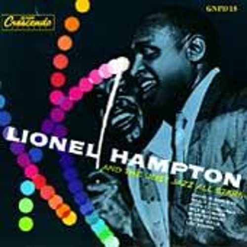 Play & Download Lionel Hampton And The Just Jazz All Stars by Lionel Hampton | Napster