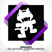 Play & Download Feel Alive (feat. Charlotte Haining) by Insan3Lik3 | Napster