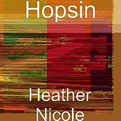 Heather Nicole by Hopsin