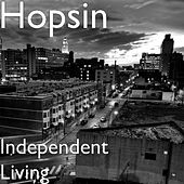 Independent Living by Hopsin