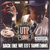 Play & Download Back Like We Left Something by UTP | Napster