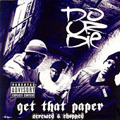 Play & Download Get That Paper (Screwed) by Do or Die | Napster