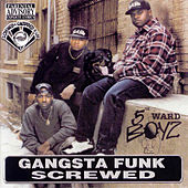 Play & Download Gangsta Funk (Screwed) by 5th Ward Boyz | Napster