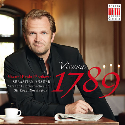 Play & Download Vienna 1789 by Sir Roger Norrington Sebastian Knauer | Napster