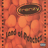 Play & Download Land Of Peachez by Frenzy | Napster