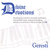 Divine Devotions by Geresti