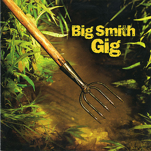Play & Download Gig by Big Smith | Napster
