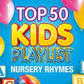 Top 50 Kids Playlist - Nursery Rhymes by The Paul O'Brien All Stars Band