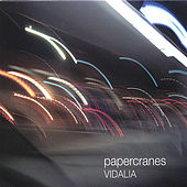 Play & Download Vidalia by Papercranes | Napster