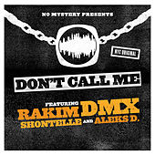 Play & Download Don't Call Me by DMX | Napster