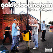 Just Coz It Rhymes Vol.1 by Goldie Lookin' Chain