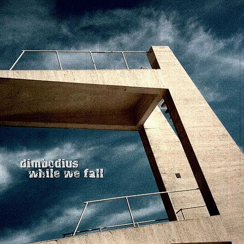 While We Fall by dimbodius