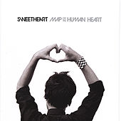 Play & Download Map of the Human Heart by Sweatheart | Napster