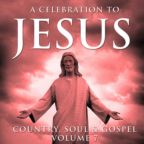 Play & Download A Celebration To Jesus 7 by Moses Tyson, Jr. | Napster